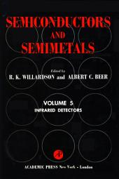 Semiconductors and Semimetals: Volume 5