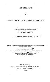 Elements of Geometry and Trigonometry; with notes. Translated from the French ... by T. Carlyle . Edited by D. Brewster. With notes and additions by the author and an introductory chapter on Proportion by the Translator