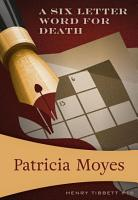 A Six Letter Word for Death PDF