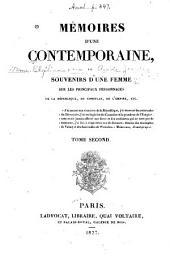 Mémoires d'une contemporaine: ou, Souvenirs d'une femme sur les principaux personnages de la république, du consulat, de l'empire, etc. ...