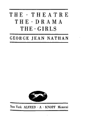 The Theatre, the Drama, the Girls