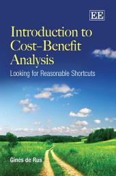 Introduction to Cost-Benefit Analysis: Looking for Reasonable Shortcuts