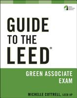 Guide to the LEED Green Associate Exam PDF