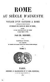 Rome au siècle d'Auguste, ou, Voyage d'un Gaulois à Rome: Volume1