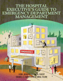 The Hospital Executive s Guide to Emergency Department Management PDF