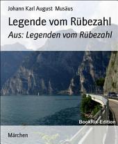 Legende vom Rübezahl: Aus: Legenden vom Rübezahl