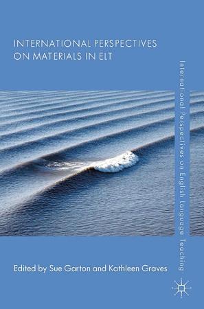 International Perspectives on Materials in ELT PDF