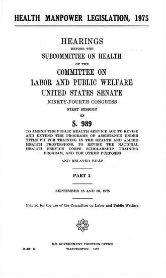 Health Manpower Legislation  1975  Sept  16 and 26  1975 PDF