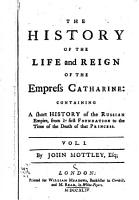 The History of the Life and Reign of the Empress Catharine PDF