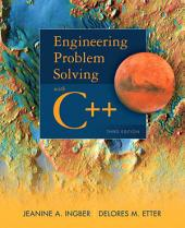 Engineering Problem Solving with C++: Edition 3