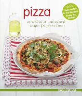 Pizza: More than 50 sensational recipes for pizza lovers
