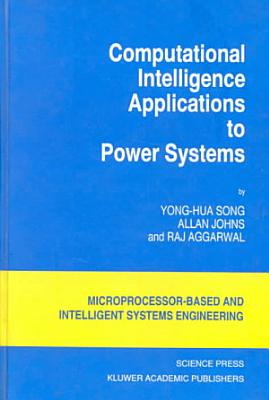 Computational Intelligence Applications to Power Systems PDF
