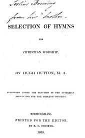A Selection of Hymns for Christian Worship