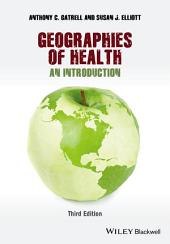Geographies of Health: An Introduction, Edition 3