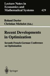 Recent Developments in Optimization: Seventh French-German Conference on Optimization