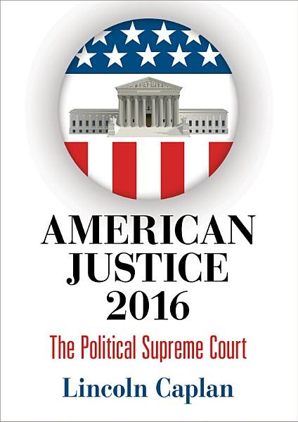 Download American Justice 2016 Book