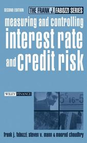 Measuring and Controlling Interest Rate and Credit Risk: Edition 2
