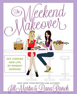 The Weekend Makeover Book