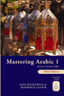 Mastering Arabic 1 with 2 Audio CDs: Third Edition