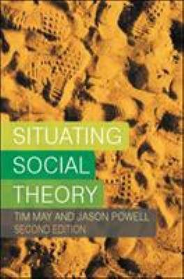 Situating Social Theory PDF