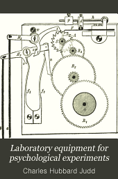 Laboratory Equipment for Psychological Experiments: Volume 3