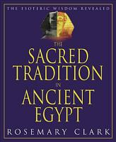 The Sacred Tradition in Ancient Egypt PDF