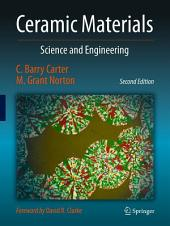 Ceramic Materials: Science and Engineering, Edition 2