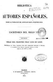 Escritores del siglo XVI.: Obras del Maestro fray Luis de León, Volumen 2
