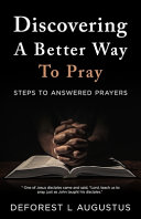 Discovering A Better Way To Pray Book PDF