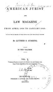 The American Jurist and Law Magazine: Volume 10; Volume 28