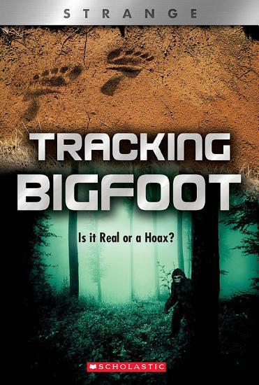 Tracking Big Foot  XBooks  Strange  PDF
