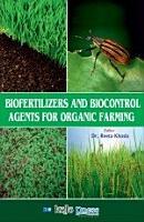 BIOFERTILIZERS AND BIOCONTROL AGENTS FOR ORGANIC FARMING PDF