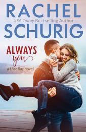 Always You: A Lilac Bay Novel