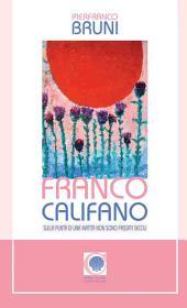 Franco Califano: Sulla punta della matita non sono passati secoli