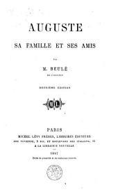 Auguste, sa famille et ses amis