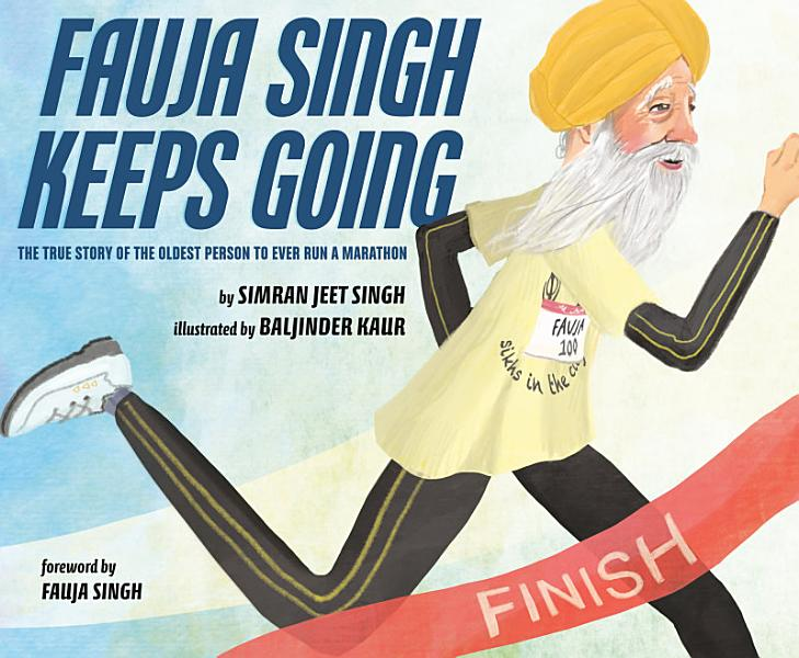 Download Fauja Singh Keeps Going Book