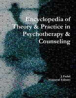 Encyclopedia of Theory   Practice in Psychotherapy   Counseling PDF