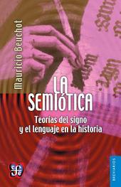 La semiótica: Teorías del signo y el lenguaje en la historia
