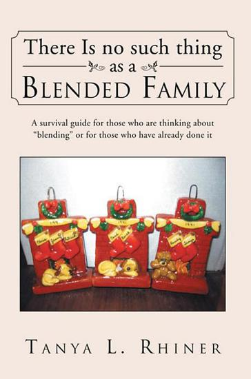 There Is No Such Thing as a Blended Family PDF
