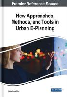 New Approaches  Methods  and Tools in Urban E Planning PDF