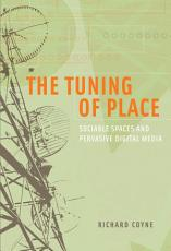 The Tuning of Place PDF