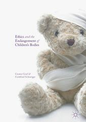Ethics and the Endangerment of Children's Bodies