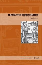 Translated Christianities: Nahuatl and Maya Religious Texts
