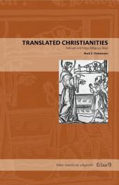 Translated Christianities: Nahuatl and Maya Religious Texts