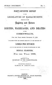 Annual Report on the Vital Statistics of Massachusetts: Births, Marriages, Divorces and Deaths..., Issues 47-48