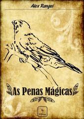 As Penas Mágicas