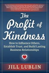The Profit Of Kindness Book PDF