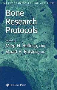 Bone Research Protocols Book