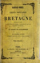 Barzas- Breiz: Chants populaires de la Bretagne, recueillis et publiés avec une traduction française, des arguments, des notes et les mélodies originales, Volume1