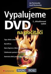 Vypalujeme DVD na počítači: 2., aktualizované vydání